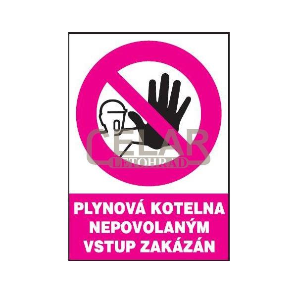 Plynová kotelna-Nepov.vstup zakázán 210x297mm - plast