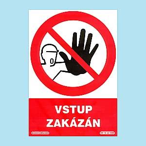 Vstup zakázán 210x297mm - plast