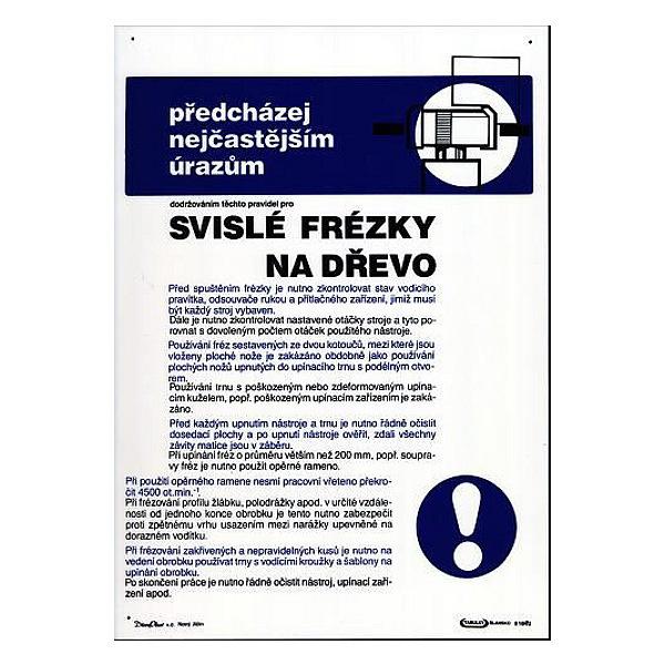 Pravidla bezp.práce pro svislé frézky na dřevo 297x420mm - plast