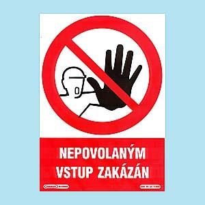 Nepovolaným vstup zakázán 210x297 mm - plast