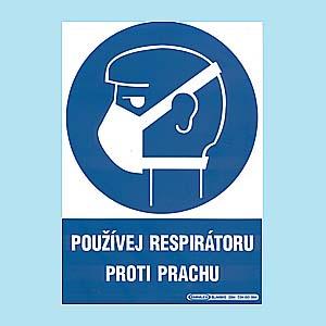 Používej respirátor proti prachu 210x297mm - plast