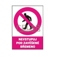 Nevstupuj pod zavěšené břemeno 297x210mm - plast