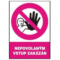 Nepovolaným vstup zakázán 210x297mm - samolepka