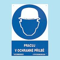 Pracuj v ochranné přilbě 210x297mm - plast