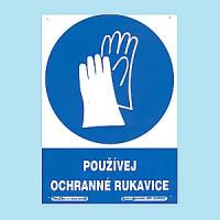 Používej ochranné rukavice 210x297mm - plast